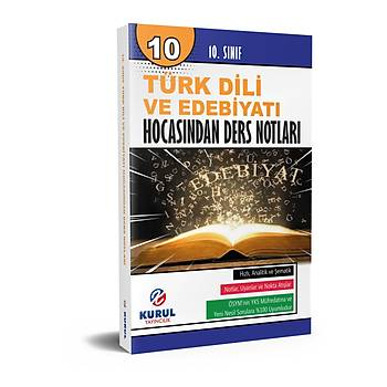 Kurul Yayýncýlýk 10. Sýnýf Türk Dili ve Edebiyatý Hocasýndan Ders Notlarý