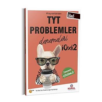 Kurul Yayýncýlýk 2021 TYT Ýdeal 10x12 Problemler Denemeleri Tamamý Çözümlü