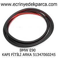 BMW E90 FÝTÝL KAPI ARKA 51347060245