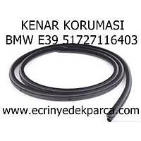 KENAR KORUMASI BMW E39 51727116403