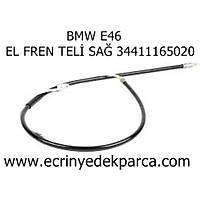 BMW E46 EL FREN TELİ SAĞ 34411165020