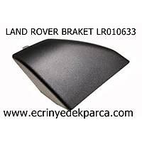 LAND ROVER FREELANDER BRAKET LR010633