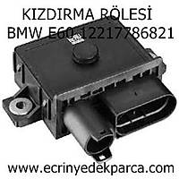 KIZDIRMA RÖLESÝ  BMW E60 12217786821
