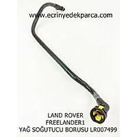 LAND ROVER FREELANDER1 YAÐ SOÐUTUCU BORUSU LR007499