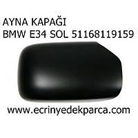 AYNA KAPAÐI BMW E34 SOL 51168119159