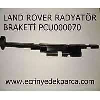 LAND ROVER FREELANDER BRAKET RADYATÖR PCU000070