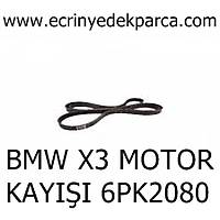 BMW X3 MOTOR KAYIÞI 6PK2080