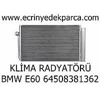 KLÝMA RADYATÖRÜ BMW E60 64508381362