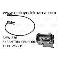 Bmw 3Seri E36 Kasa Eksantrik Sensörü