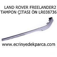 LAND ROVER FREELANDER2 TAMPON ÇITASI ÖN LR038736
