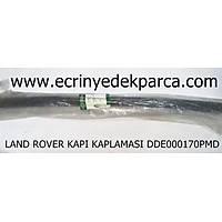 LAND ROVER DÝSCOVERY KAPI KAPLAMASI DDE000170PMD
