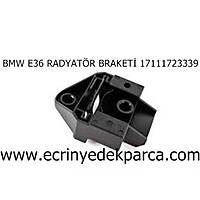 BMW E36 BRAKET RADYATÖR 17111723339