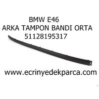 BMW E46 TAMPON BANDI ARKA ORTA 51128195317