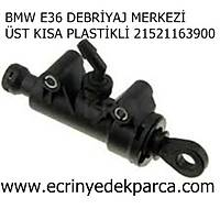 BMW E36 DEBRÝYAJ MERKEZÝ ÜST KISA PLASTÝKLÝ 21521163900