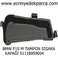 TAMPON IZGARA KAPAÐI BMW F10 M 51118059004