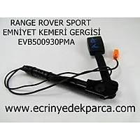RANGE ROVER SPORT GERGÝ EMNÝYET KEMERÝ EVB500930PMA