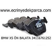 BMW X5 ÖN BALATA 34116761252