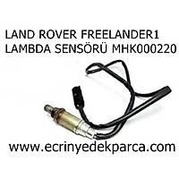 LAND ROVER FREELANDER1 LAMBDA SENSÖRÜ MHK000220