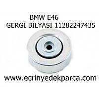 GERGÝ BÝLYASI BMW E46 11282247435