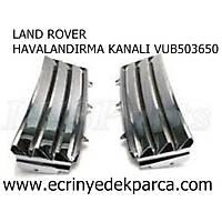 LAND ROVER FREELANDER HAVALANDIRMA KANALI VUB503650
