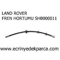 LAND ROVER FREN HORTUMU SHB000011