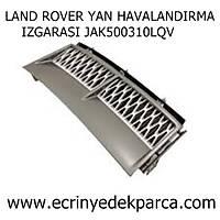 LAND ROVER YAN HAVALANDIRMA IZGARASI JAK500310LQV