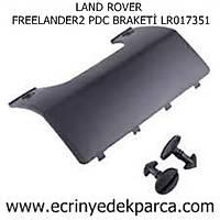 LAND ROVER FREELANDER2 PDC BRAKETÝ LR017351