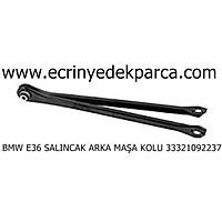 BMW E36 SALINCAK ARKA MAŞA KOLU 33321092237