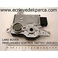 LAND ROVER FREELANDER2 KONTROL ÜNÝTESÝ LR052031