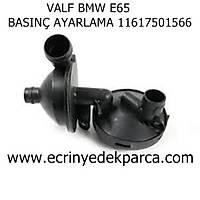 Bmw 7 Seri E65 Kasa Basýnç Ayar Valfi