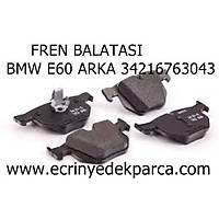 FREN BALATASI BMW E60 ARKA 34216763043