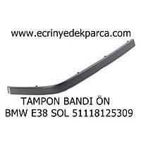 TAMPON BANDI ÖN BMW E38 SOL 51118125309