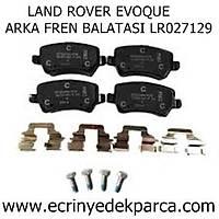 LAND ROVER EVOQUE FREN BALATASI ARKA LR027129