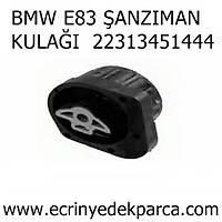 BMW E83 ÞANZIMAN KULAÐI 22313451444