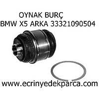 OYNAK BURÇ BMW X5 ARKA 33321090504