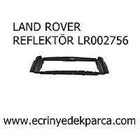 LAND ROVER FREELANDER1 REFLEKTÖR LR002756