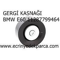 Bmw 5Seri E60 Kasa Gergi Kasnaðý