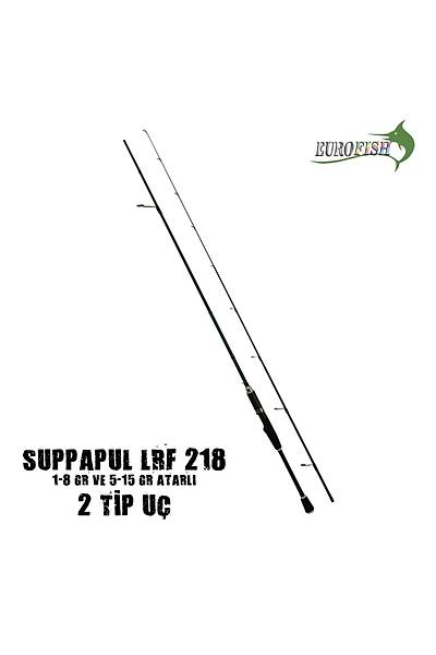 Euro Fish Suppapul 218 Lrf 2Tip 1-8Gr 5-15Gr