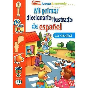 Mi primer diccionario ilustrado de español - la ciudad