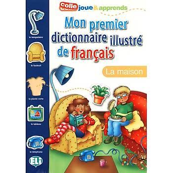 Mon premier dictionnaire illustre de français - La maison