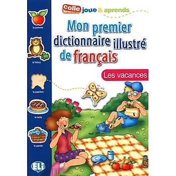 Mon premier dictionnaire illustre de français - Les vacances