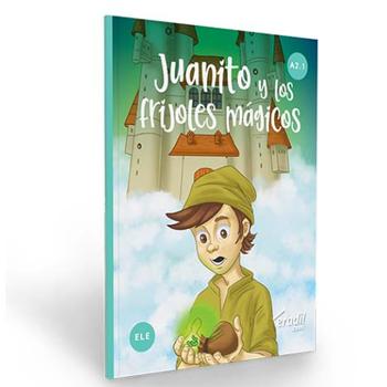 Juanito y los frijoles magicos