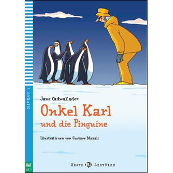 Onkel Karl und die Pinguine