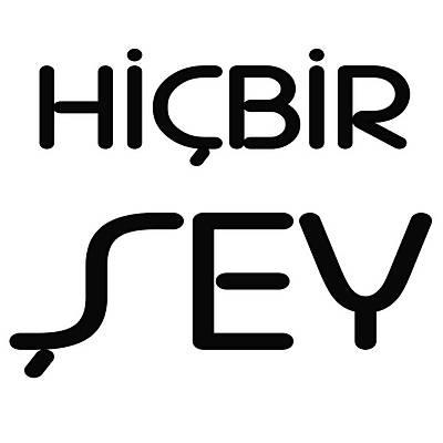 Hiçbir Þey - Nothing