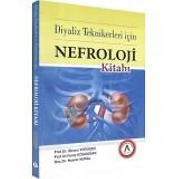 Diyaliz Teknikerleri için Nefroloji Kitabý