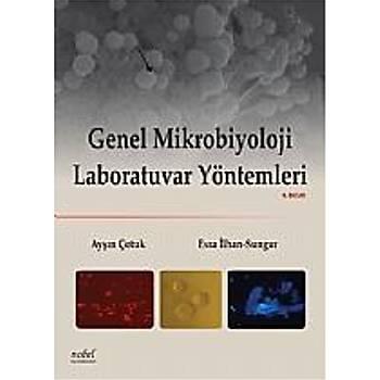Genel Mikrobiyoloji Laboratuvar Yöntemleri  Ayþýn Çotuk, Esra Ýlhan-Sungur