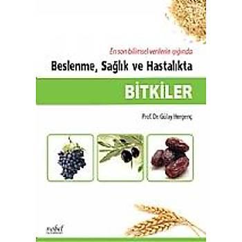Nobel Týp Kitabevleri Bitkiler Beslenme, Saðlýk ve Hastalýkta Gülay Hergenç