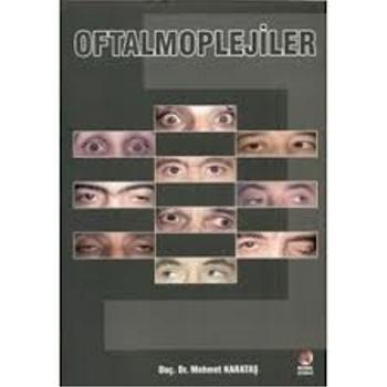 Akademisyen Kitabevi  Oftalmoplejiler Mehmet KARATAÞ