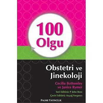 Palme Yayýnevi   100 Olgu Obstetri ve Jinekoloji Ayçað Yorgancý