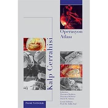Palme Yayýnevi  Kalp Cerrahisi Operasyon Atlasý